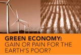 Green economy: gain or pain for the earth's poor?